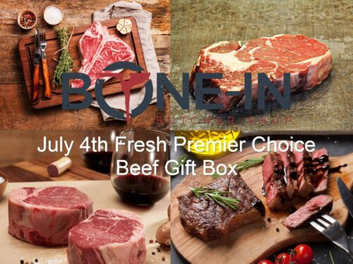 July 4th Fresh Premier Choice Beef Gift Box